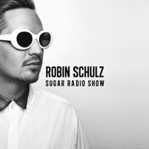 Sugar Radio Show with Robin Schulz