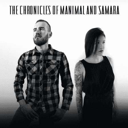 The Chronicles of Manimal and Samara